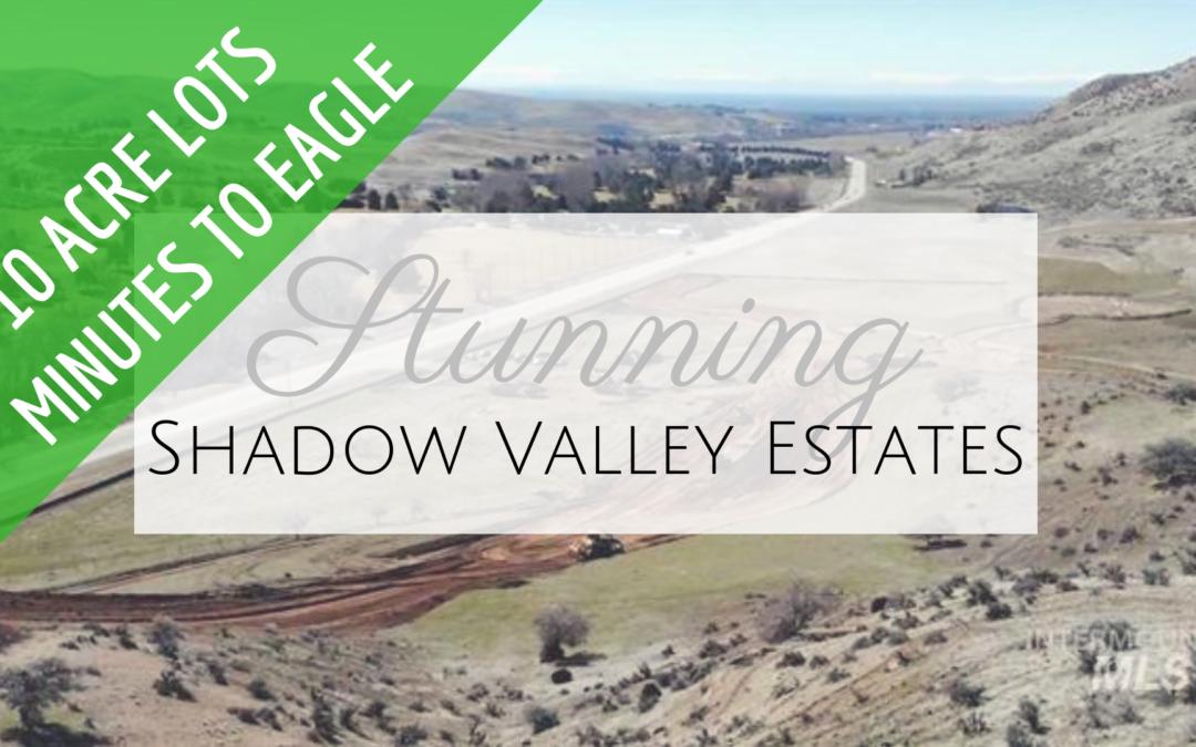 Rare 10 Acre Lots in Eagle, Idaho